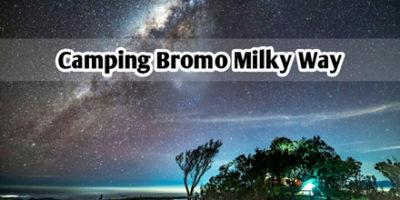 Paket Camping Bromo Milky Way